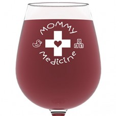 Mommy Medicine Funny Wine Glass 13 oz - Best Mother's Day Gifts For Mom - Unique Birthday Gift For Her from Son or Daughter - Cool Humorous Present Idea For Women, Wife, Girlfriend, Sister, In-law