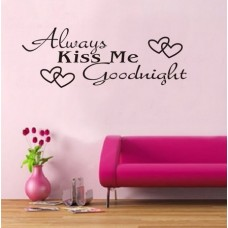 WOW!STickeRs Black Always Kiss Me Goodnight Wall Decal Sticker Home Art (BLACK, 1)---Free shipping